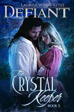 Defiant (The Crystal Keeper, #5)