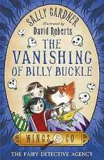The Vanishing of Billy Buckle (Wings & Co, #3)