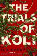 The Trials of Koli (The Rampart Trilogy, #2)