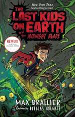 The Last Kids on Earth and the Midnight Blade (The Last Kids on Earth #5)