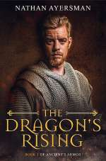 The Dragon's Rising (Ancient's Armor, #1)