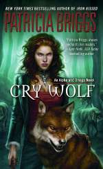 Cry Wolf (Alpha and Omega, #1)