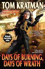 Days of Burning, Days of Wrath (A Desert Called Peace, #8)