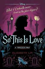 So This Is Love (Twisted Tales #9)