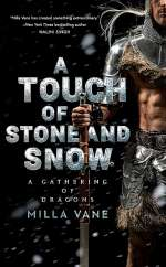 A Touch of Stone and Snow (A Gathering of Dragons, #2)