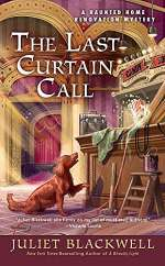 The Last Curtain Call (Haunted Home Renovation Mysteries, #8)
