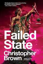 Failed State (Dystopian Lawyer, #2)