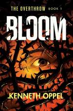 Bloom (The Overthrow, #1)