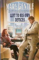 Left to His Own Devices (White Crow, #3)