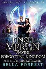 Finch Merlin and the Forgotten Kingdom (Harley Merlin, #14)