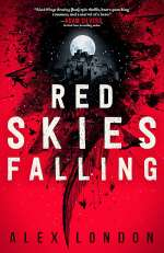 Red Skies Falling (The Skybound Saga, #2)