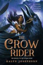 The Crow Rider (The ​Storm Crow, #2)
