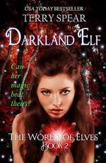 Darkland Elf (World of Elves, #2)