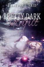 Pretty Dark Sacrifice (Pretty Dark Nothing, #2)