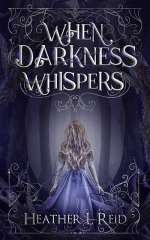 When Darkness Whispers (Ashes of Eden, #1)
