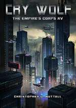 Cry Wolf (The Empire's Corps, #15)