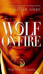 Wolf on Fire (Wolf Lords of London, #2)
