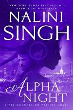 Alpha Night (Psy-Changeling Trinity, #4)