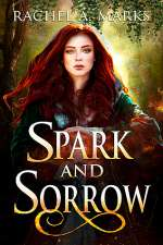 Spark and Sorrow