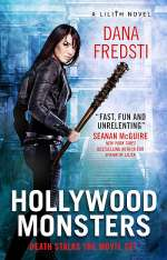 Hollywood Monsters (Lilith, #3)