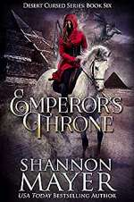Emperor's Throne (Desert Cursed Series #6)
