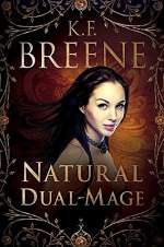 Natural Dual-Mage (Magical Mayhem, #3)