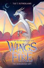 The Dangerous Gift (Wings of Fire #14)
