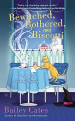 Bewitched, Bothered, and Biscotti (Magical Bakery Mysteries, #2)