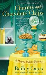 Charms and Chocolate Chips (Magical Bakery Mysteries, #3)