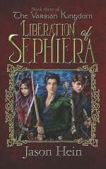 Liberation of Sephiera (The Varsian Kingdom, #3)