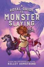 A Royal Guide to Monster Slaying (A Royal Guide to Monster Slaying, #1)