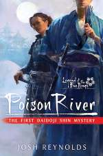 Poison River (Legend of the Five Rings: Daidoji Shin Mysteries, #1)
