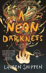 A Neon Darkness (The Bright Sessions, #2)