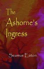 The Ashorne's Ingress