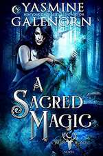 A Sacred Magic (The Wild Hunt #7)