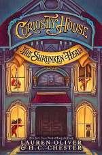 The Shrunken Head (The Curiosity House, #1)