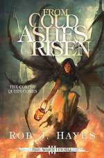 From Cold Ashes Risen (The War Eternal, #3)