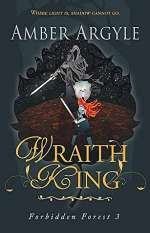 Wraith King (Forbidden Forest, #3)