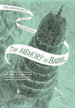 The Memory of Babel (The Mirror Visitor #3)