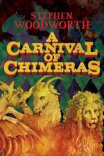 A Carnival of Chimeras