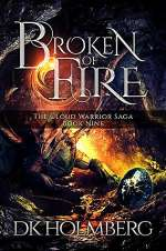 Broken of Fire (The Cloud Warrior Saga, #9)