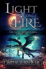 Light of Fire (The Cloud Warrior Saga, #10)