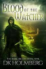 Blood of the Watcher (The Dark Ability, #4)