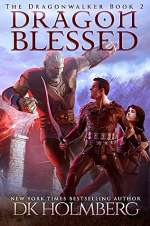 Dragon Blessed (The Dragonwalker, #2)