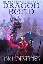 Dragon Bond (The Dragonwalker, #4)