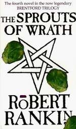 The Sprouts of Wrath (Brentford, #4)