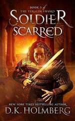 Soldier Scarred (The Teralin Sword, #5)