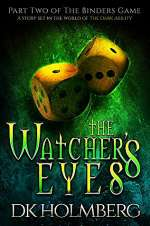 The Watcher's Eyes (The Binders Game, #2)