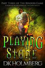 Playing the Stone (The Binders Game, #3)