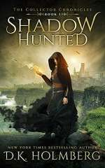 Shadow Hunted (The Collector Chronicles, #1)